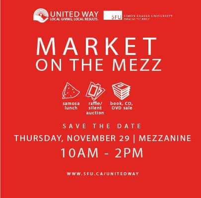Market on the Mezz United Way Campaign hosted by SFU Surrey at Central City in Surrey, BC