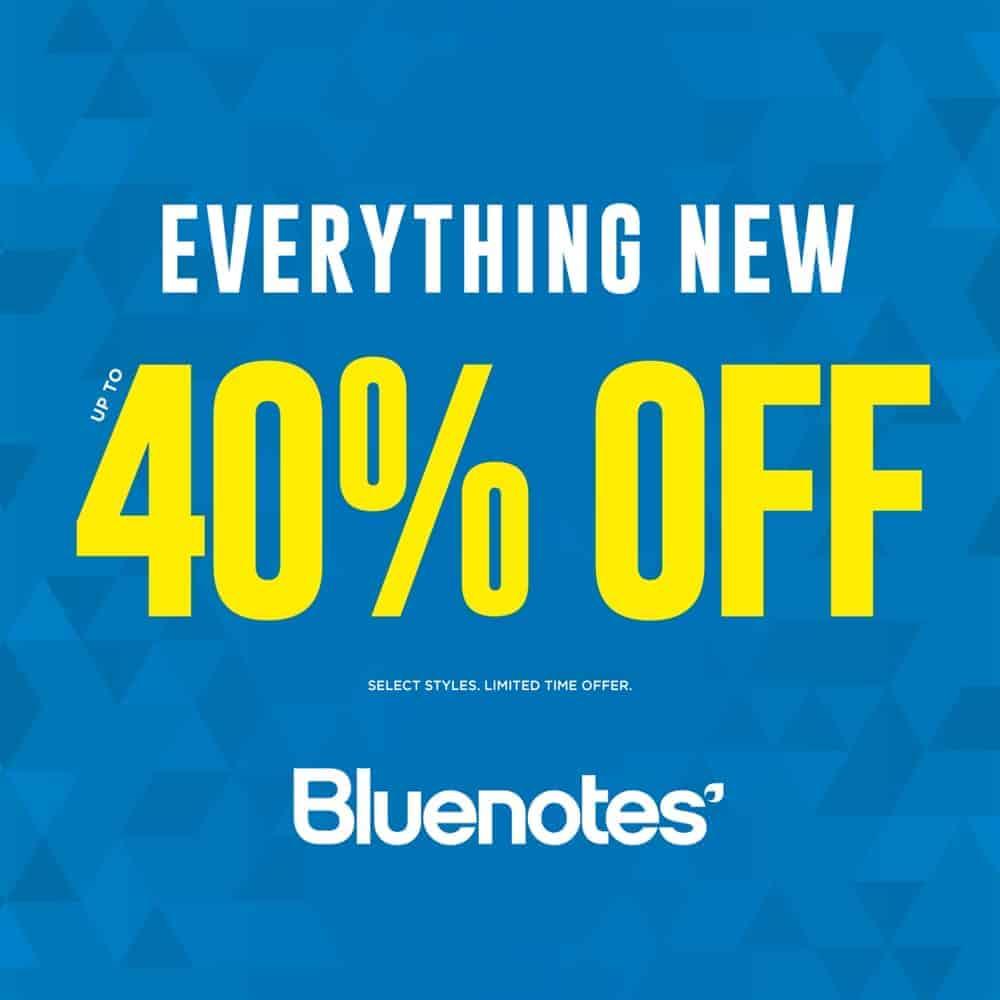 Bluenotes New Arrival, New Sale at Central City, Surrey, BC